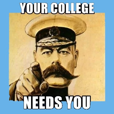 Your College Needs You